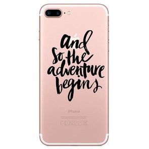 'And So The Adventure Begin' Inspirational IPhone Case