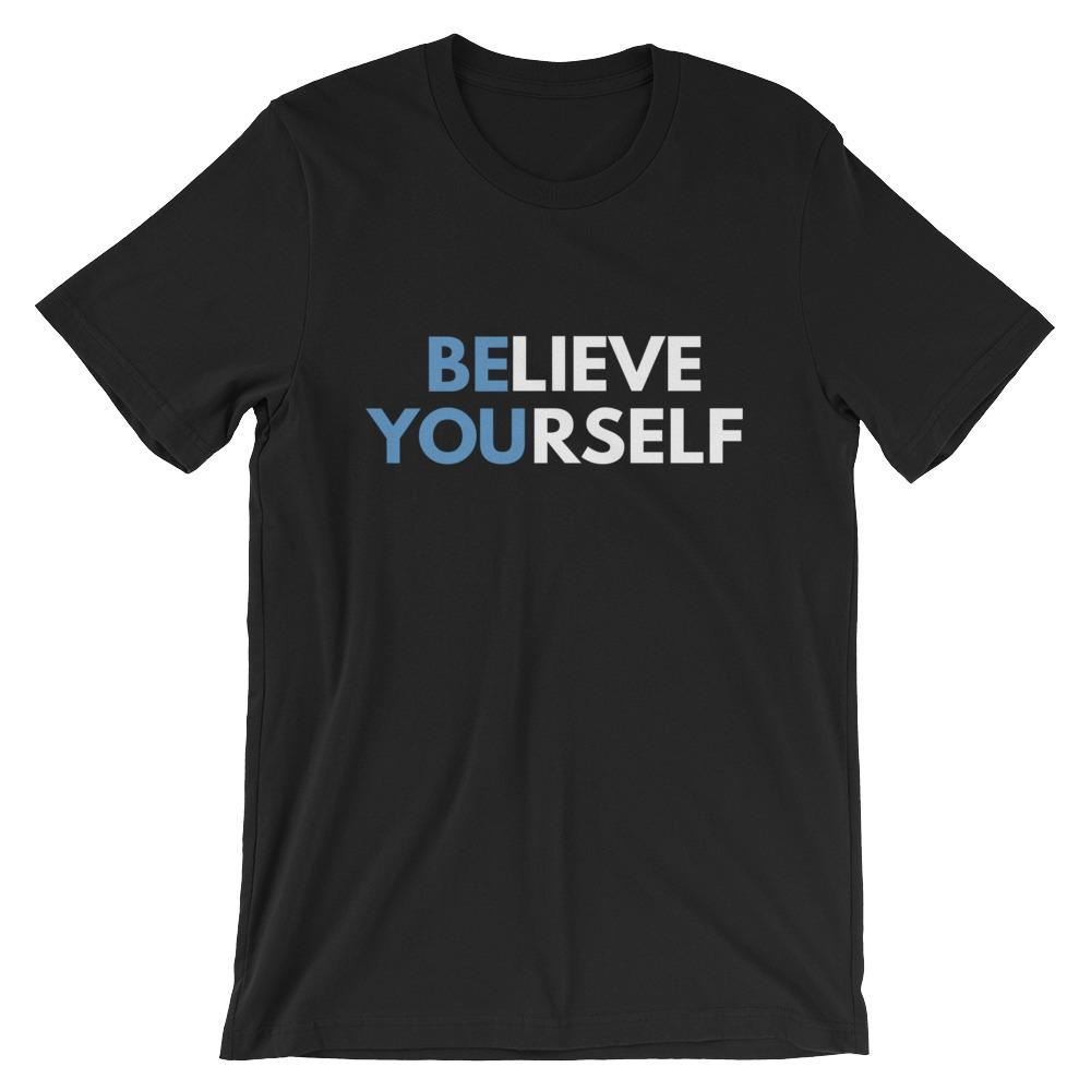 Believe Yourself Motivational T-Shirt - Black / S - Apparel