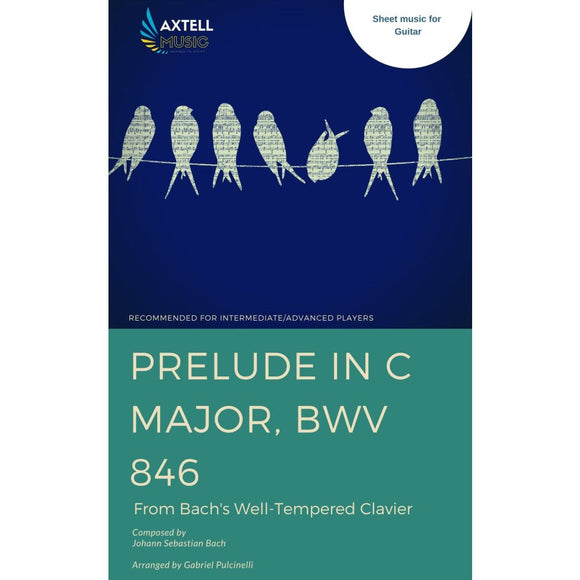 Prelude In C Major BWV 846: From Bach's Well-Tempered Clavier: For Guitar - Guitar Sheet Music