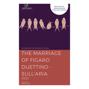 The Marriage Of Figaro Duettino - Sullaria - Woodwind Sheet Music. A woodwind Quintet of The Marriage Of Figaro Duettino - Sull'aria for Flutes and Clarinets.