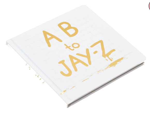 AB to JAY-Z alphabet learning book- The Little Homie - nixonscloset