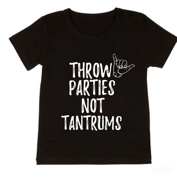 Throw parties not tantrums tee - NC X The Label