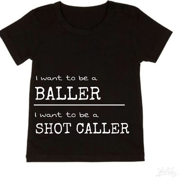 Baller shot caller tee  - NC X The Label