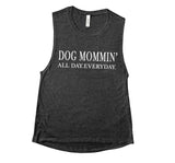 Dog Mommin' All Day Everyday Flowy Muscle Tank Top