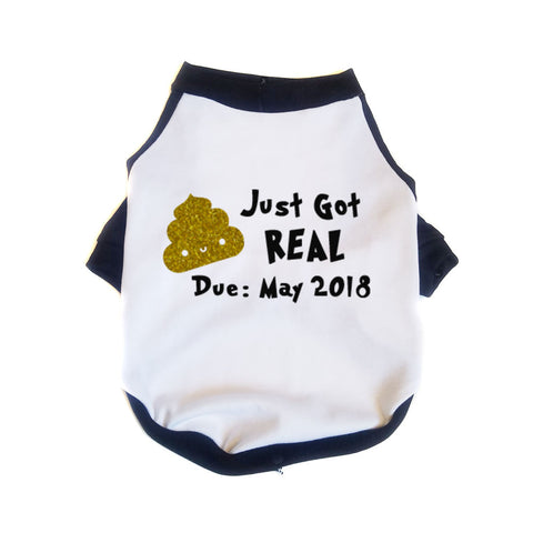 Shit Just Got Real Baby Announcement Black Raglan Dog Shirt