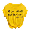 Curvestyles Graphic Tee - Thou shall not try me CS1213
