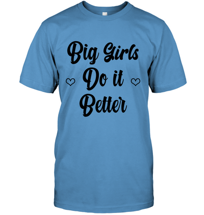 BIG GIRLS DO IT BETTER BLACK T-SHIRT