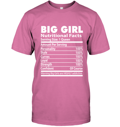 BIG GIRL NUTRITIONAL FACTS T-SHIRT