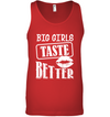 BIG GIRLS TASTE BETTER TANK