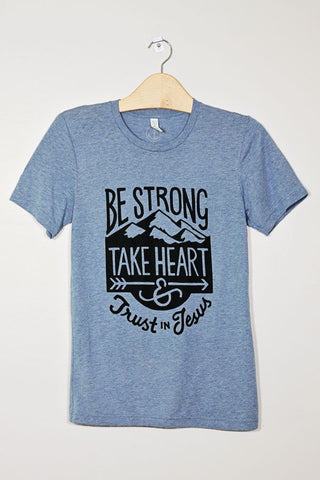 Be Strong and Trust In Jesus Tee