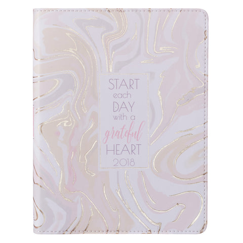 2018 Daily Planner- Start Each Day with a Grateful Heart