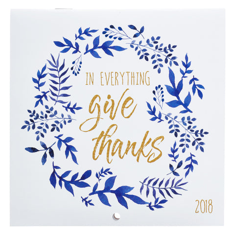 2018 Cal Small In Everything Give Thanks