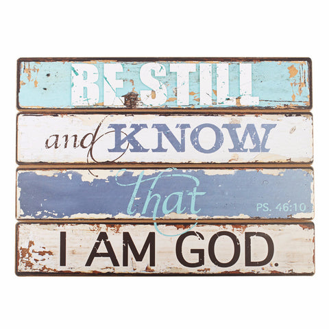 "Wooden Wall Plaque - ""Be Still"""