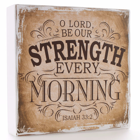 Small Wooden Plaque - Finishing Strong Collection - O Lord Be Our Strength