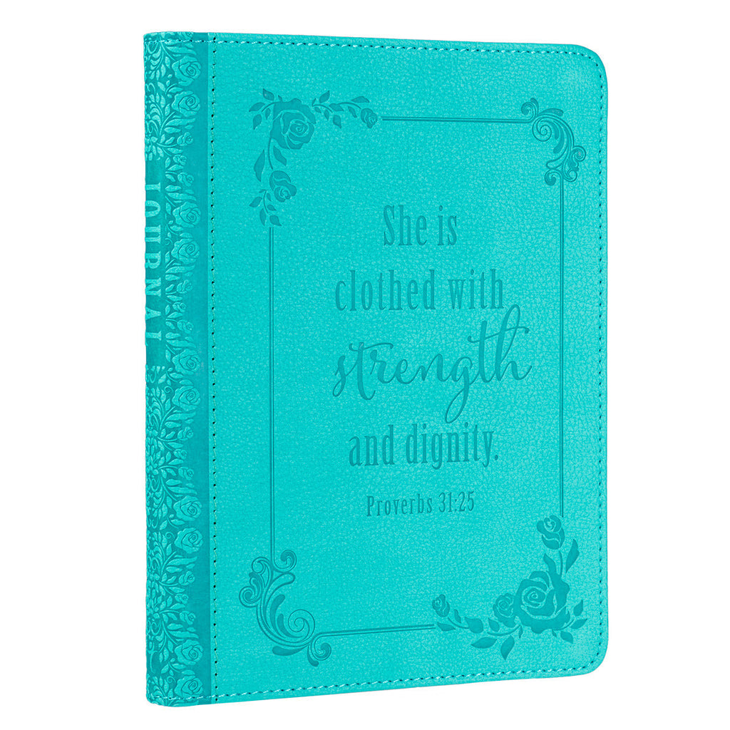 """Strength and Dignity"" Turquoise Flexcover Journal - Proverbs 31:25"