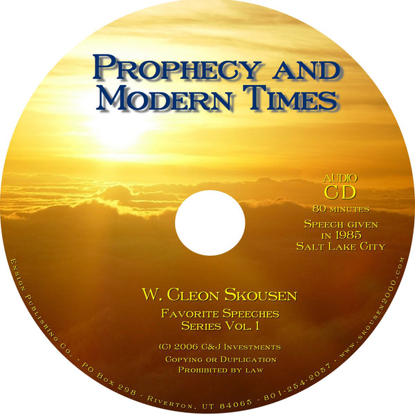 Prophecy and Modern Times Speech