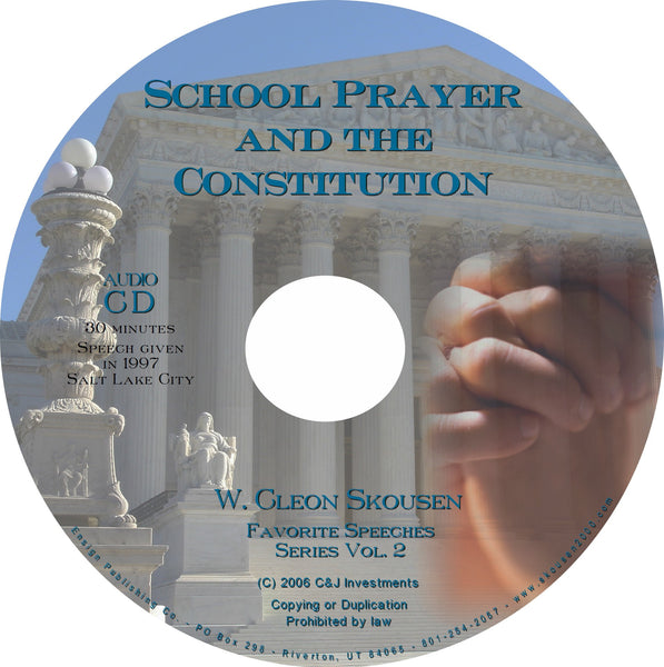 School Prayer and the Constitution Speech