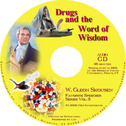 Drugs and the Word of Wisdom Speech