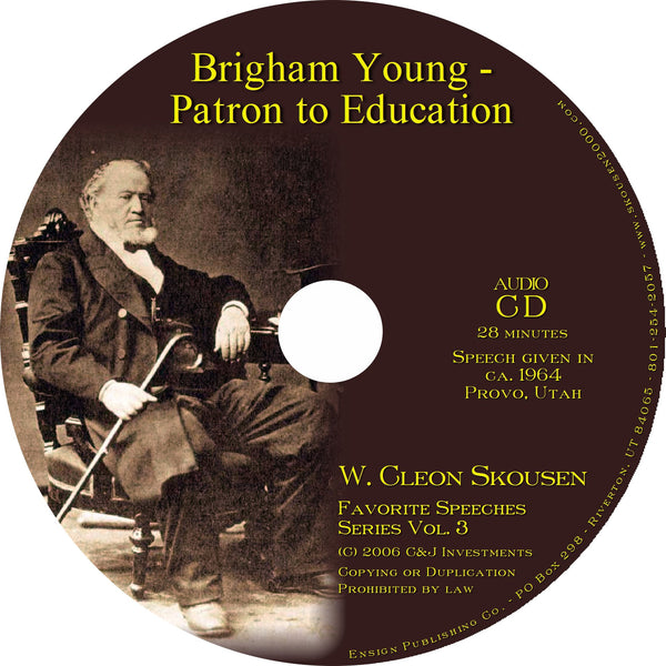Brigham Young, Patron to Education Speech