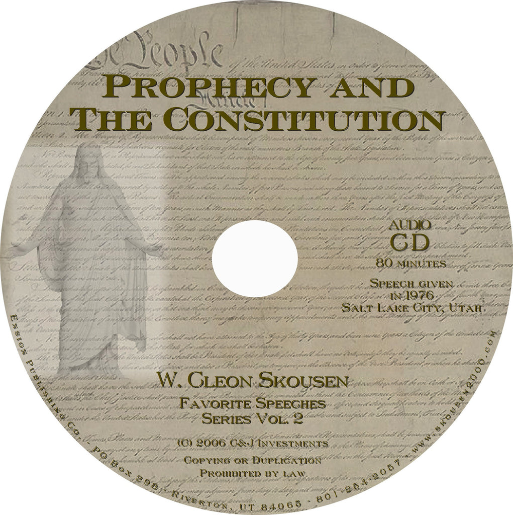 Prophecy and the Constitution Speech
