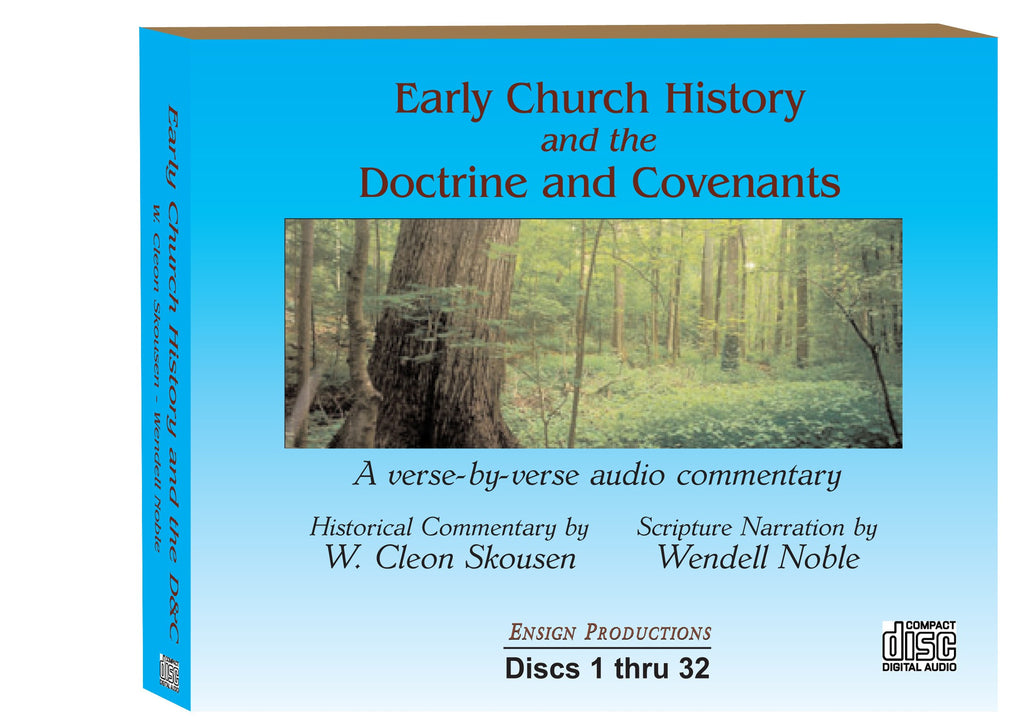Early Church History and the Doctrine & Covenants