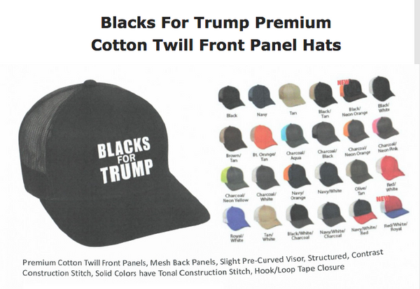 Blacks For Trump Premium Cotton Twill Front Panel Hats