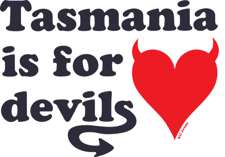 Tasmania Is For Devils Print