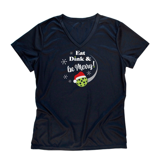 Eat, Dink & Be Merry Pickleball Christmas T-Shirt - Ladies Performance T-shirt - Ladies Dri-Fit T-shirt - Pickleball gift - Holiday t-shirt
