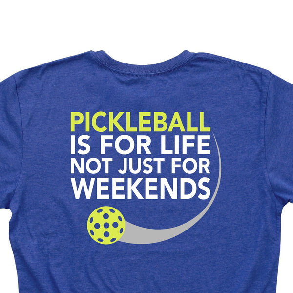 Pickleball is for Life not just for Weekends Men's T-Shirt - Vintage Casual Cotton Blend