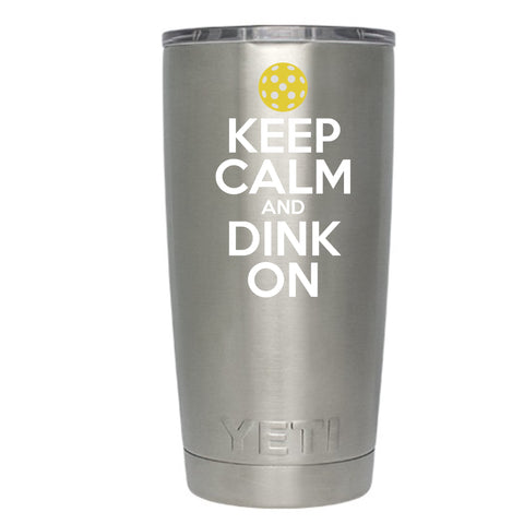 Keep Calm and Dink On Pickleball Decal for your water bottle / Yeti