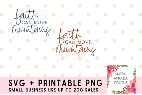 Faith Can Move Mountains SVG Cut File Bundle and Printable PNG • Cricut • Silhouette