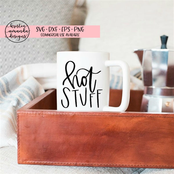 Hot Stuff Coffee Hot Chocolate SVG DXF EPS PNG Cut File • Cricut • Silhouette