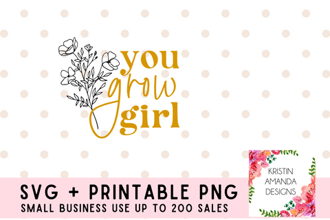 You Grow Girl Self Love Positivity SVG Cut File Bundle and Printable PNG • Cricut • Silhouette