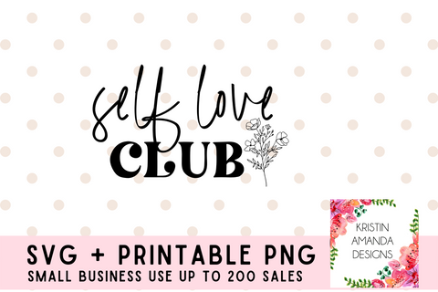 Self Love Club You Grow Girl Self Love Positivity SVG Cut File Bundle and Printable PNG • Cricut • Silhouette