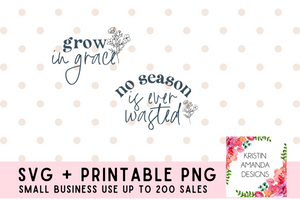 Growing in Grace Faith Can Move Mountains SVG Cut File Bundle and Printable PNG • Cricut • Silhouette