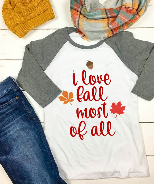 I Love Fall Most of All SVG DXF EPS PNG Cut File • Cricut • Silhouette