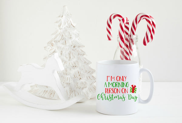I'm Only a Morning Person on Christmas Day Santa SVG and DXF Cut File • Png • Download File • Cricut • Silhouette - SVG File Cricut Kristin Amanda Designs