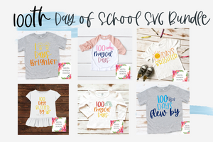100th Day of School BUNDLE SVG DXF EPS PNG Cut File • Cricut • Silhouette