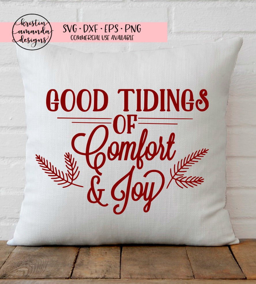 Good Tidings of Comfort and Joy Farmhouse Christmas SVG DXF EPS PNG Cu