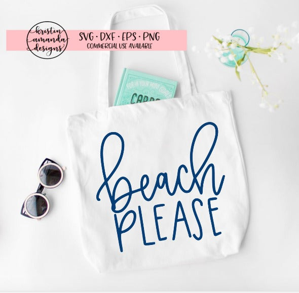 Beach Please Summer SVG DXF EPS PNG Cut File • Cricut • Silhouette