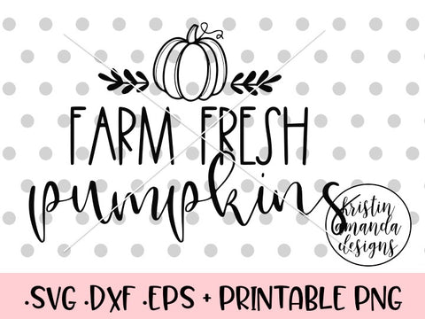 Farm Fresh Pumpkins Fall SVG DXF EPS PNG Cut File • Cricut • Silhouette