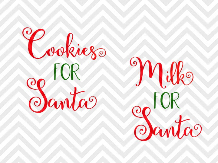 Milk For Santa Cookies For Santa Christmas Svg And Dxf Eps