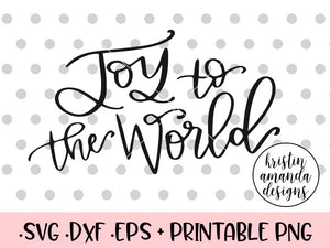 Joy to the World Hand Lettered Christmas SVG DXF EPS PNG Cut File • Cricut  • Silhouette