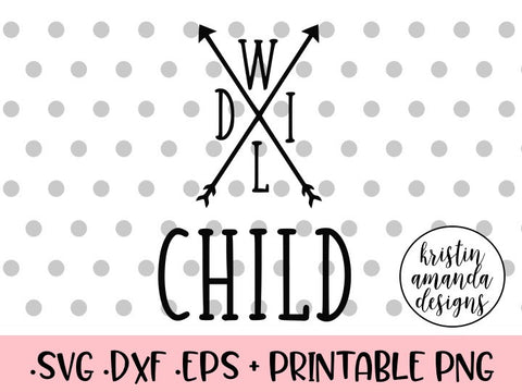 wild child svg cut file