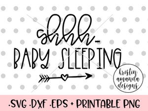 graphic about Baby Sleeping Sign Printable named Shhh Kid Sleeping SVG DXF EPS PNG Reduce History Cricut Silhouette