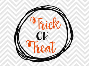 Trick or Treat Halloween SVG and DXF Cut File • PDF • Vector • Calligraphy • Download File • Cricut • Silhouette - Kristin Amanda Designs