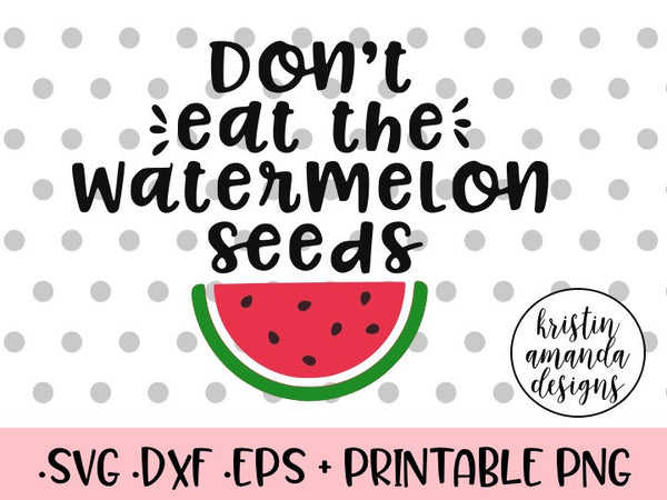Pregnancy Svg Mommy Svg Baby Svg Pregnant Svg Mommy To Be: Don't Eat The Watermelon Seeds Pregnant SVG DXF EPS PNG