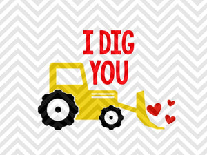 I Dig You Tractor Valentine's Day SVG Cut File • Cricut • Silhouette - SVG File Cricut Kristin Amanda Designs