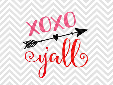 XOXO Y'all Valentine's Day SVG and DXF EPS Cut File • Cricut • Silhouette - SVG File Cricut Kristin Amanda Designs