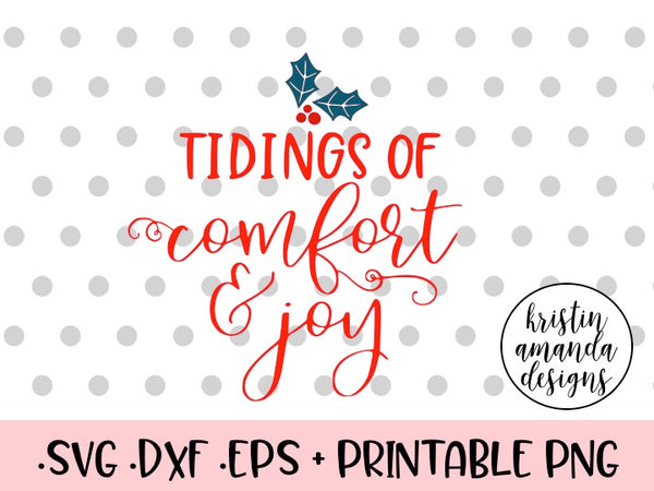 Download Tidings of Comfort and Joy Christmas SVG DXF EPS PNG Cut ...